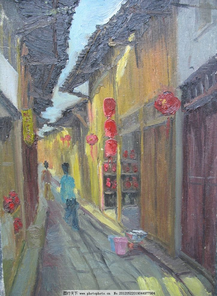 风景油画 风景 油画 古镇 老街 灯笼 木门 阳光 绘画书法 文化艺术